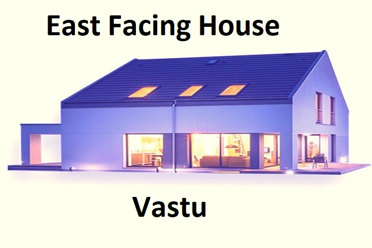 East Facing House Vastu – Most Important Tips And Remedies
