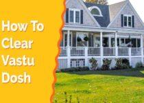 how to clear vastu dosh