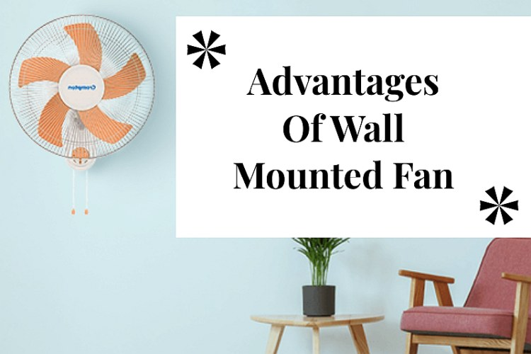 Advantages Wall Mounted Fan