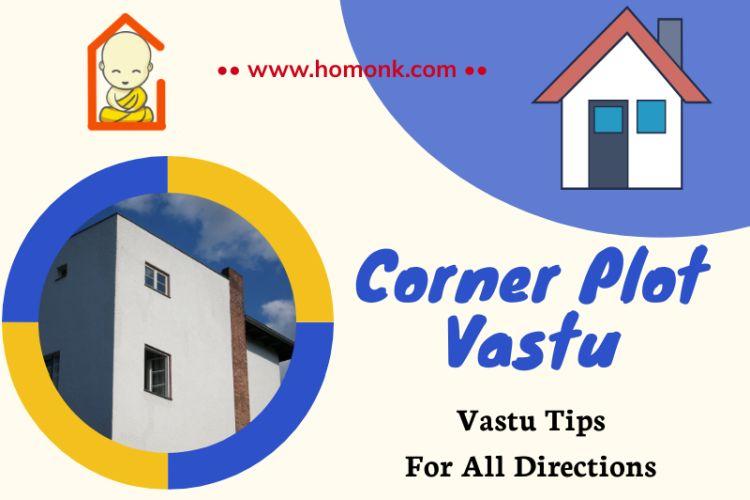 Corner Plot Vastu Tips